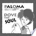 Paloma. Dove, The Soul.