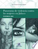 Panorama De Violencia Contra Las Mujeres En Jalisco. Endireh 2011