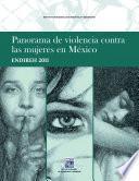 Panorama De Violencia Contra Las Mujeres En México. Endireh 2011