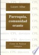 Parroquia, Comunidad Orante