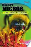 Pequeños Poderosos: Cosas Diminutas, Grandes Resultados (mighty Micros: Little Things, Big Results)
