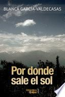 Por Donde Sale El Sol