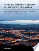 Pymes Industriales Y Sistema De Innovación En Navarra