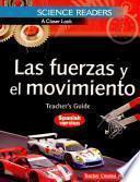 Science Readers: A Closer Look: Las Fuerzas Y El Movimiento (forces And Motion) Kit (spanish Version)