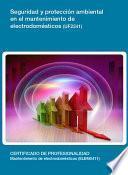 Seguridad Y Protección Ambiental En El Mantenimiento De Electrodomésticos (uf2241)