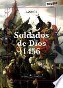 Soldados De Dios – 1456