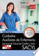 Técnico En Cuidados Auxiliares De Enfermería. Servicio De Salud De Castilla Y León (sacyl). Test