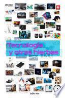 Tecnologia Y Otras Hierbas