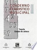 Tequila Estado De Jalisco. Cuaderno Estadístico Municipal 1998