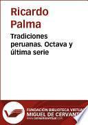 Tradiciones Peruanas Viii