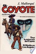 Tras La Máscara Del Coyote / El Diablo En Los Angeles
