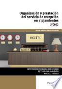 Uf0052   Organización Y Prestación Del Servicio De Recepción En Alojamientos