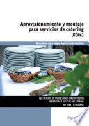 Uf0062   Aprovisionamiento Y Montaje Para Servicios De Catering