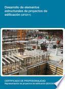 Uf0311   Desarrollo De Elementos Estructurales De Proyectos De Edificación