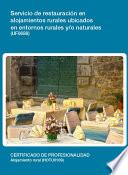 Uf0688   Servicio De Restauración En Alojamientos Rurales Ubicados En Entornos Rurales Y/o Naturales