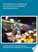 Uf1274   Administración Y Auditoría De Los Servicios De Mensajería Electrónica