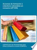 Uf1936   Acciones De Formación A Colectivos Vulnerables En Consumo
