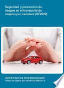 Uf2222   Seguridad Y Prevención De Riesgos En El Transporte De Viajeros Por Carretera