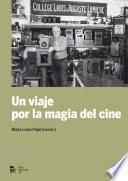 Un Viaje Por La Magia Del Cine (ebook)