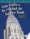 Una Visita A La Ciudad De Nueva York (a Tour Of New York City)