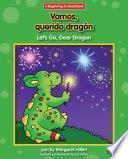 Vamos, Querido Dragón / Let S Go, Dear Dragon