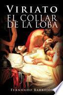 Viriato: El Collar De La Loba