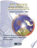 libro Xv Censo Industrial. Censos Económicos 1999. Industria De La Construcción. Obras Realizadas Y Materiales Consumidos