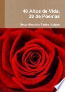 40 Años De Vida, 20 De Poemas