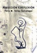 libro A(di)cciÓn Y ReflexiÓn