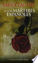 libro A Los Mártires Españoles