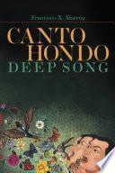 Canto Hondo / Deep Song