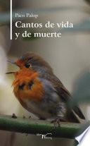 libro Cantos De Vida Y Muerte