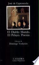 El Diablo Mundo ; El Pelayo ; Poesías