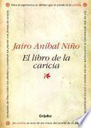 libro El Libro De La Caricia