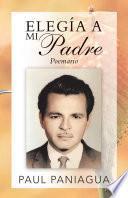 libro Elegía A Mi Padre