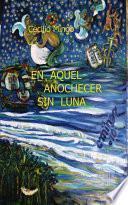libro En Aquel Anochecer Sin Luna
