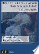 libro Fábula De La Ninfa Calixto Y Del Dios Júpiter