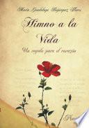 Himno A La Vida, Un Regalo Para El Corazón