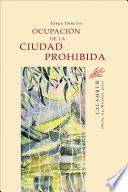 libro Ocupación De La Ciudad Prohibida