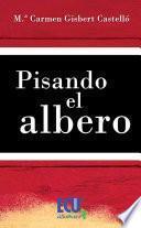 libro Pisando El Albero