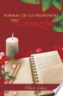 Poemas De Lo Profundo Del CorazÓn