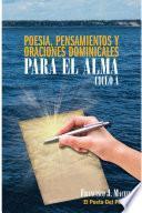 libro Poesia, Pensamientos Y Oraciones Dominicales Para El Alma. Ciclo A.