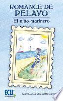 Romance De Pelayo. El Niño Marinero
