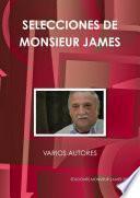 libro Selecciones De Monsieur James