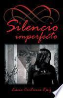 libro Silencio Imperfecto