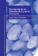 libro Soy Zig Zag De Mí... Historias De Ti Y De Mí