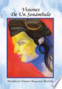 libro Visiones De Un Sonambulo