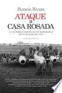 Ataque A Casa Rosada