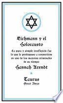 libro Eichmann Y El Holocausto