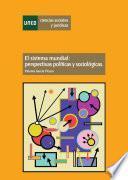 libro El Sistema Mundial: Perspectivas Políticas Y Sociológicas